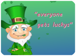 Everyone gets lucky